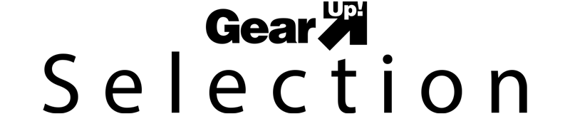 Gear Up! Selection