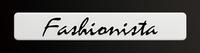 「Fashionista」のバッジ。